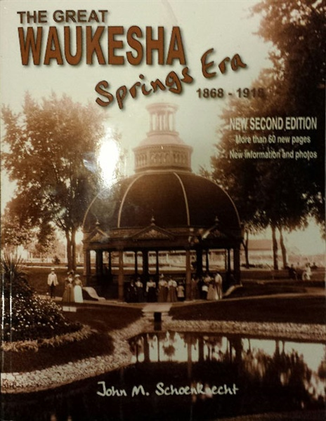 The Great Waukesha Springs Era